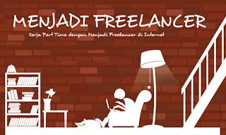 Kerja Part Time dengan Menjadi Freelancer di Internet