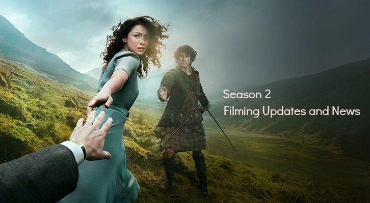 Outlander - Season 2 - Filming Updates, News and Spoilers *Updated*