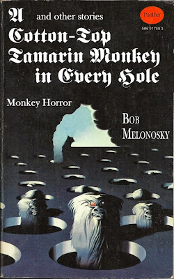 Bob Melonosky A Cotton-Top Tamarin Monkey in Every Hole horror story funny