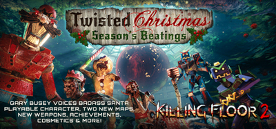 Killing Floor 2 Twisted Christmas-CODEX