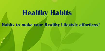 good healthy habits essay Essays - largest database of quality sample essays and research papers on healthy eating habits.