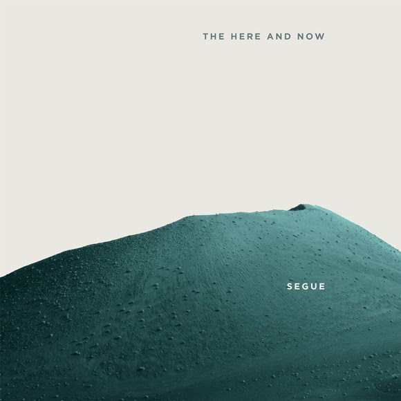 Segue - The Here And Now