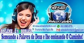 WEb Rádio Fronteira - Messias Targino/RN