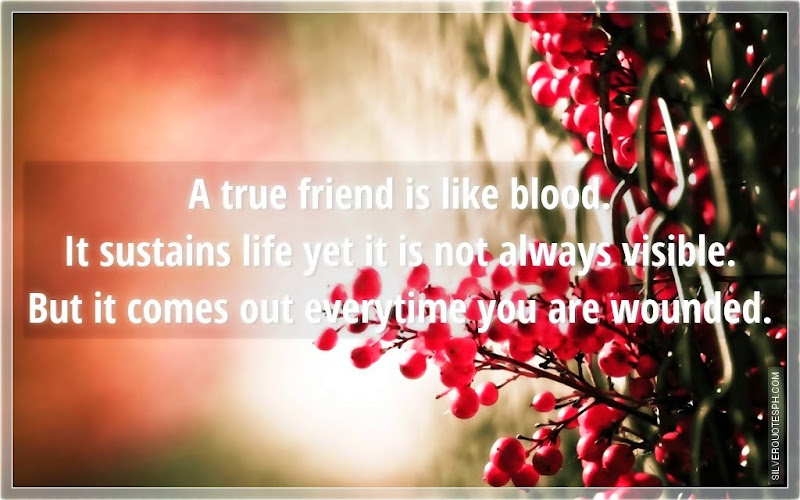 A True Friend Is Like Blood, Picture Quotes, Love Quotes, Sad Quotes, Sweet Quotes, Birthday Quotes, Friendship Quotes, Inspirational Quotes, Tagalog Quotes