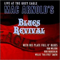 Mac Arnold\'s Blues Revival - Live At The Grey Eagle