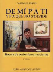 Cabezo de Torres, DE MÍ P'A TI y p'a que no s'olvide (2ª edición)