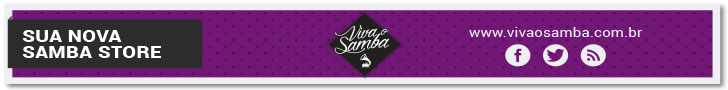A sua nova loja de Samba! Aqui tem samba o ano inteiro!