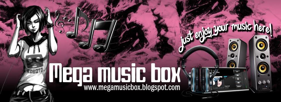 MEGA BOX MUSIC
