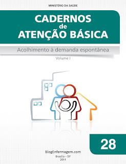 Caderno de Atenção Básica Nº 28 Acolhimento à demanda espontânea