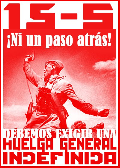 MARCHA 15S--CARTEL HUELGA GENERAL INDEFINIDA