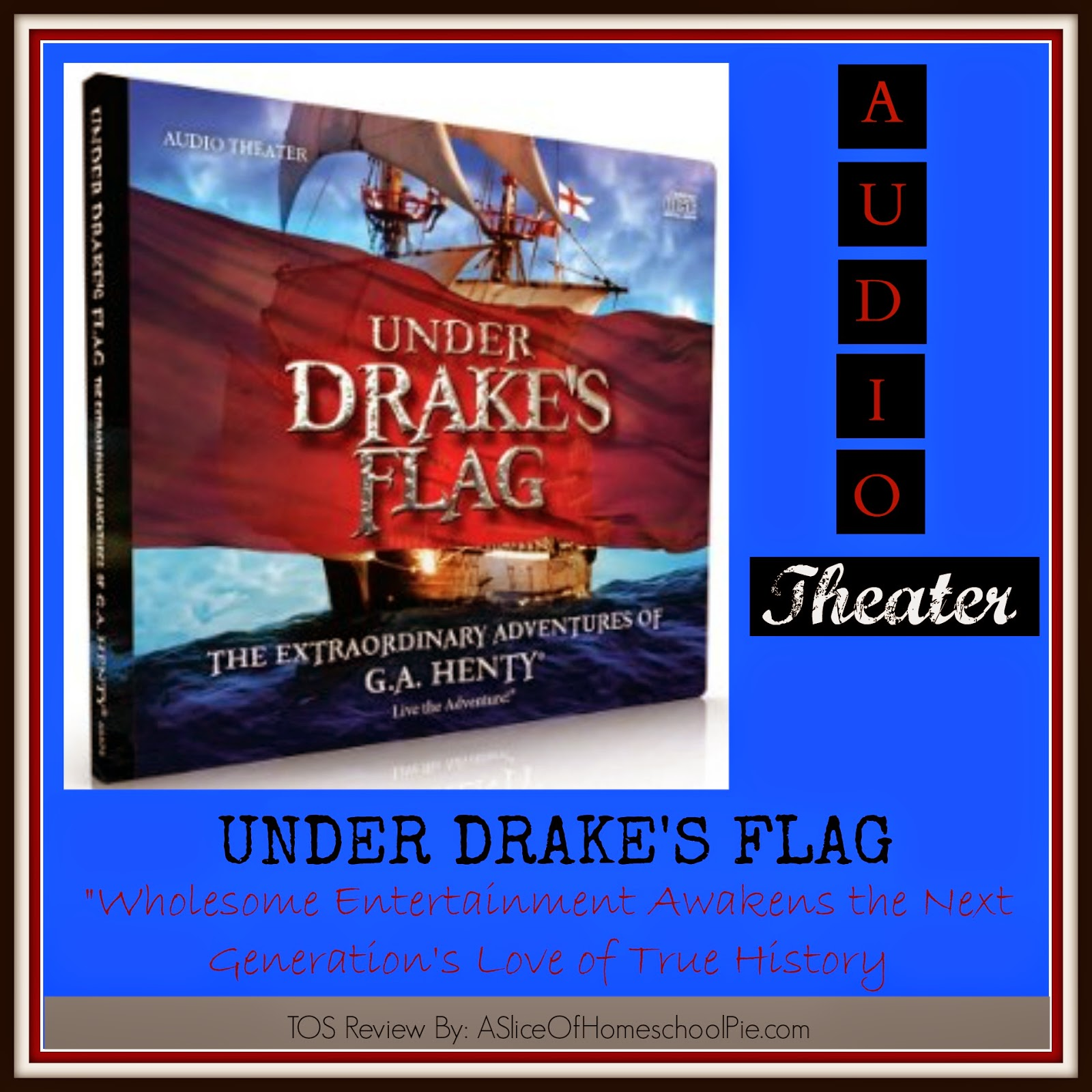 Under Drake's Flag (Audio Theater) Review by ASliceOfHomeschoolPie.com