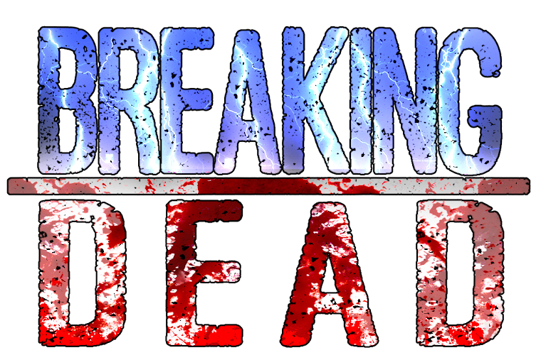 Breaking Dead Home
