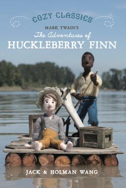 Cozy Classics: Huckleberry Finn