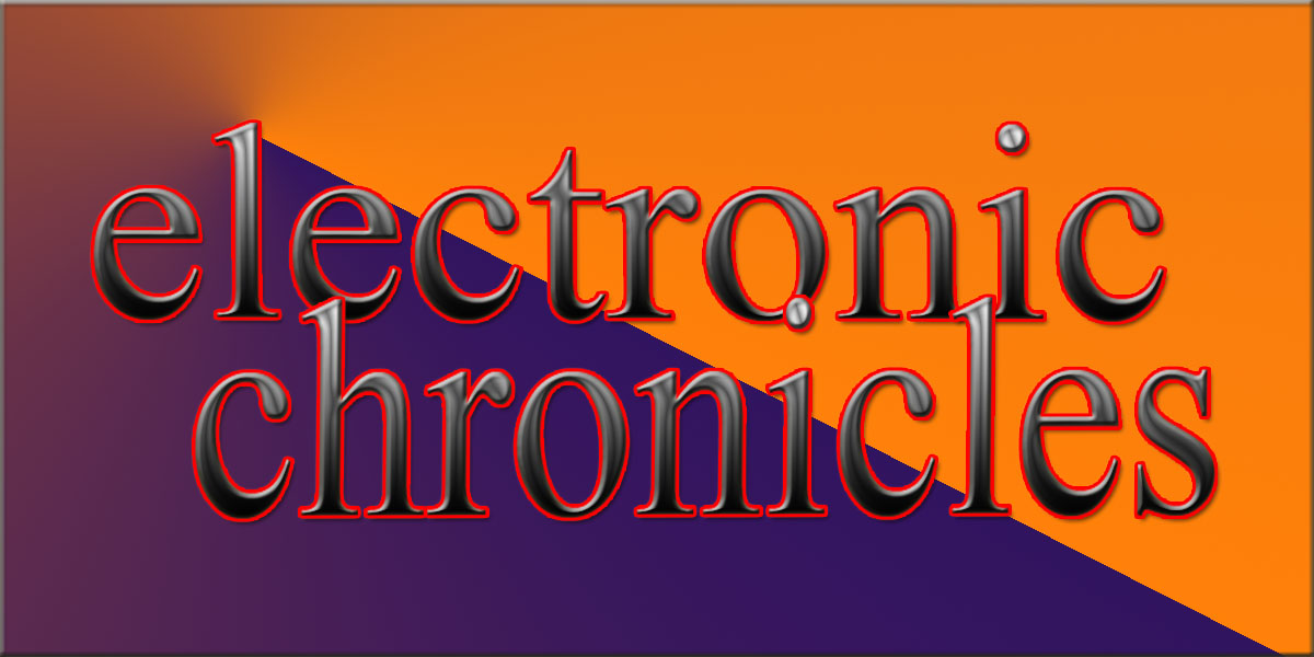 Electronic Chronicles