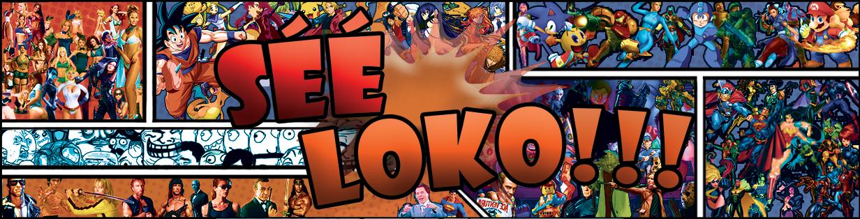 Séé Loko!