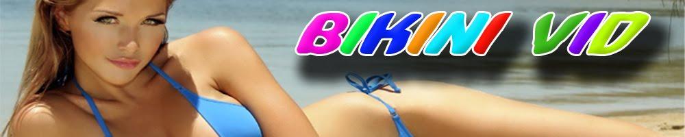 Bikini Vid