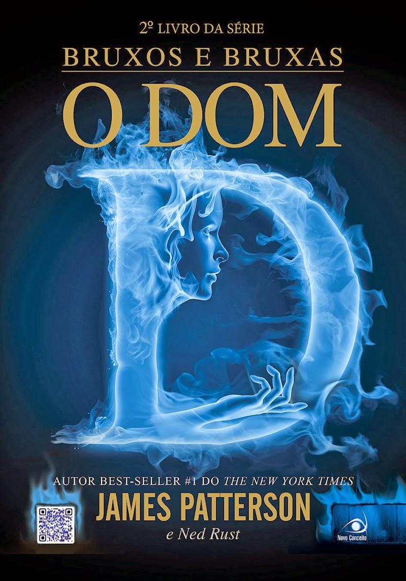 Hora de Ler: O Dom (Bruxos e Bruxas #2) - James Patterson