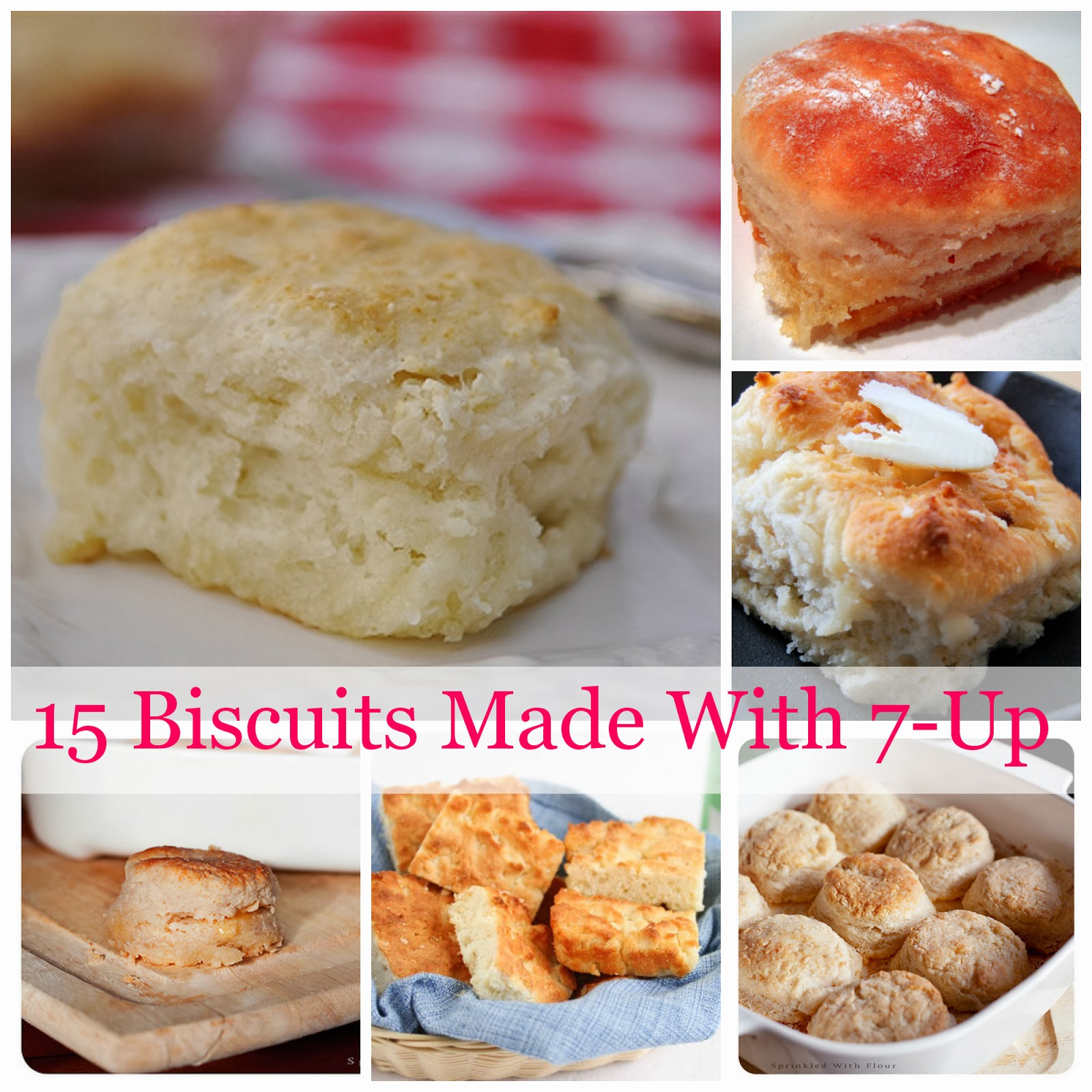 Biscuits Made With Seven Up