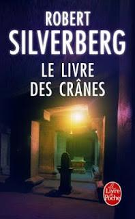 Le Livre des crânes de Robert Silverberg lectures d'avril