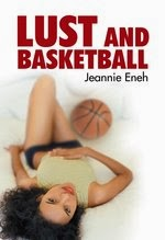Lust and Basketball