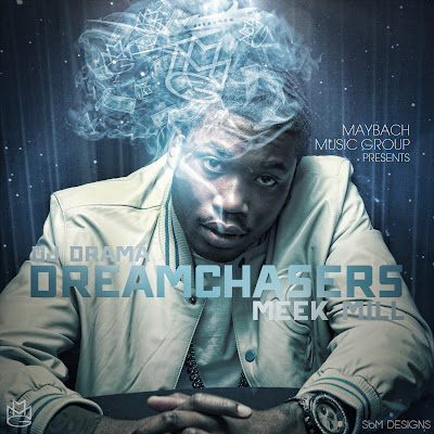 dreamchasers 2 - meek mill mix tape