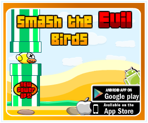 Smash all the evil birds!