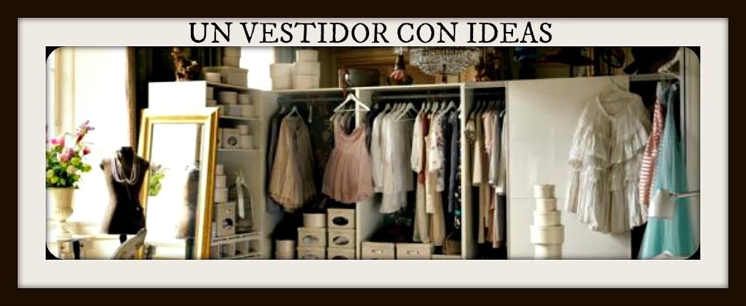 Un Vestidor con Ideas