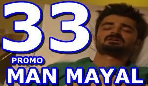 Man Mayal Episode 33 Promo
