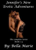 Jennifer's New Erotic Adventures  - Click on Picture to Buy