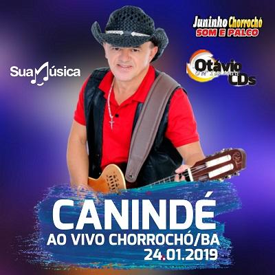 CANINDÉ AO VIVO EM CHORROCHÓ/BA 24/01/2019