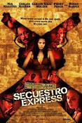 Secuestro Express (2005) ()