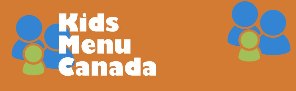 Kids Menu Canada