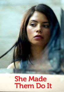watch SHE MADE ME DO IT 2013 movie streaming online free watch movies free online no surveys no regisration libre