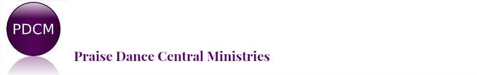 Praise Dance Central Ministries