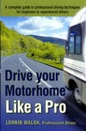 Drive Your Motorhome Like A Pro how to