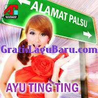 Download Lagu Ayu Ting Ting 2011 Alamat Palsu MP3