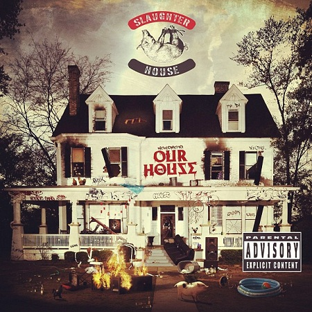 Slaughterhouse - Welcome to Our House (Deluxe Edition)