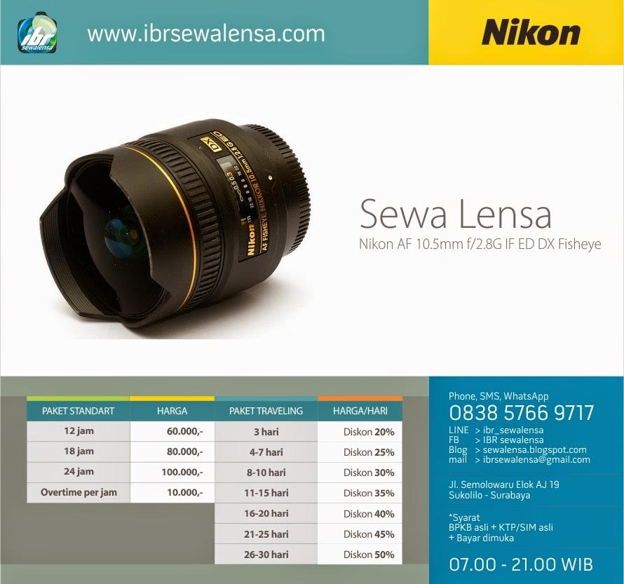 Harga Sewa Lensa Nikon AF 10,5mm f2,8 G ED DX Fisheye