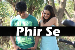 Phir Mujhe Dil