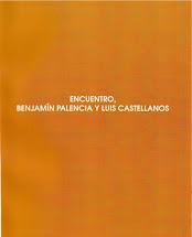Encuentro, Benjamín Palencia y Luis Castellanos