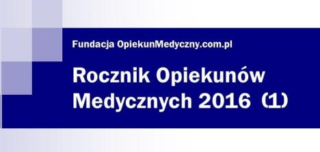 Rocznik Opiekunów Medycznych I wydanie