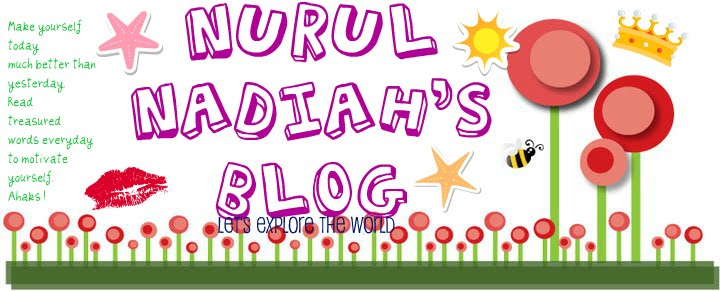 Nurul Nadiah's Blog
