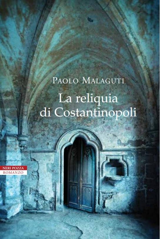 La reliquia di Costantinopoli         (2a ed.)
