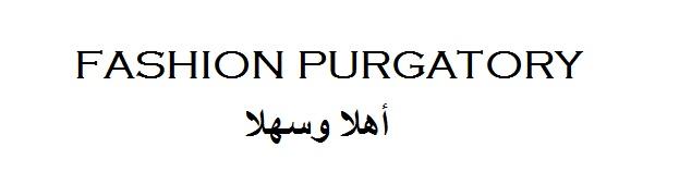 Fashion purgatory
