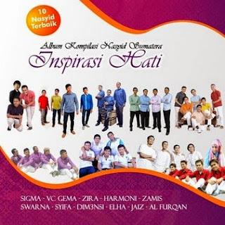 Album Nasyid: Kompilasi Nasyid Sumatera - Inspirasi Hati