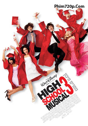 Hội Diễn Âm Nhạc 3: Lễ Tốt Nghiệp - High School Musical 3: Senior Year