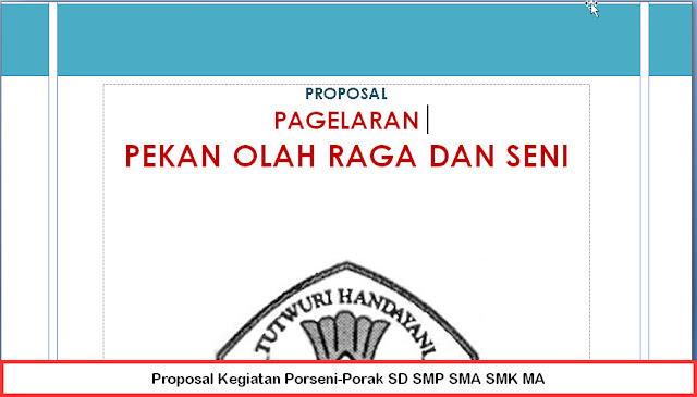 Contoh Proposal Kegiatan Porseni-Porak SD SMP SMA SMK MA Terbaru
