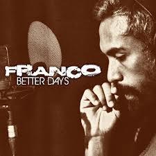 Lyrics, Lyrics and Music Video, Music Video, Newest OPM Song, Newest OPM Songs, OPM, OPM Lyrics, OPM Music, OPM Song 2013, OPM Songs, Own Today, Own Today Video, Better Days, Song Lyrics, Video, Franco