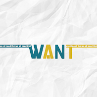 W.A.N.T. - We All Need That