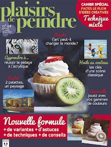 Ma dernière parution : Plaisirs de Peindre n°64 (fèv./avril 2017)